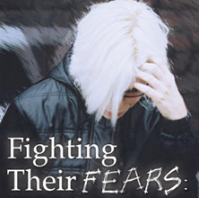 Fighting Their Fears: Child and Youth Anxiety