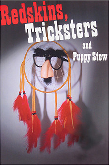 Redskins Tricksters and Puppy Stew - image